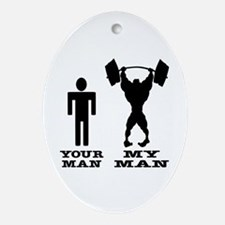 My Man vs. Your Man Ornament (Oval)