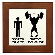 My Man vs. Your Man Framed Tile