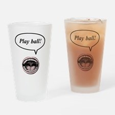 play ball! Drinking Glass