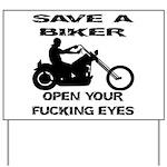 Save A Biker Yard Sign