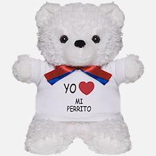 yo amo mi perrito Teddy Bear