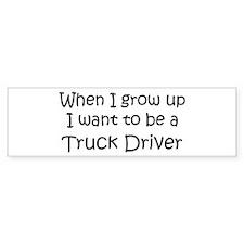 Grow Up Truck Driver Bumper Bumper Sticker