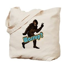 Bigfoot Yeti Sasquatch Wassup Tote Bag