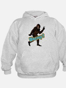 Bigfoot Yeti Sasquatch Wassup Hoodie