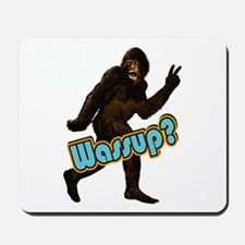Bigfoot Yeti Sasquatch Wassup Mousepad