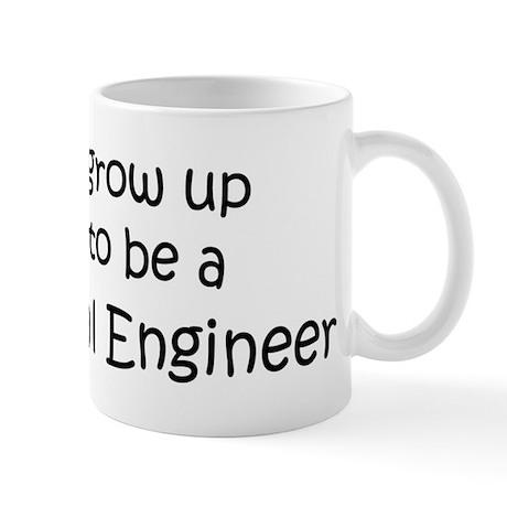 Grow Up Mechanical Engineer Mug