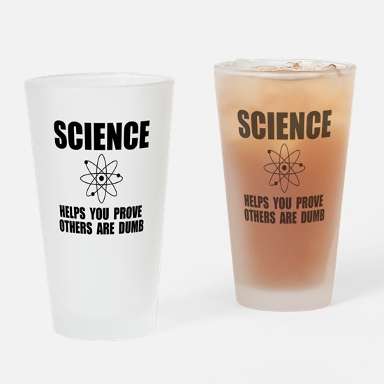 Science Prove Dumb Drinking Glass