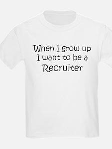 Grow Up Recruiter Kids T-Shirt