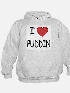 I heart puddin Hoodie