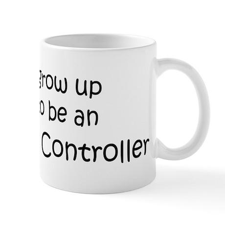 Grow Up Air Traffic Controlle Mug
