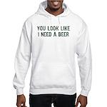 I Need A Beer Hooded Sweatshirt