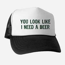 I Need A Beer Trucker Hat