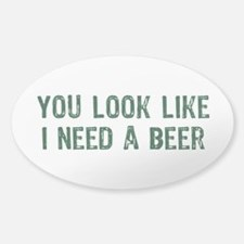 I Need A Beer Decal