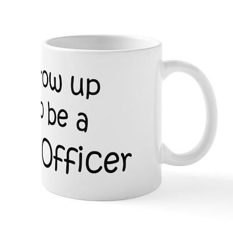 Grow Up Probation Officer Mug