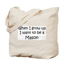Grow Up Mason Tote Bag