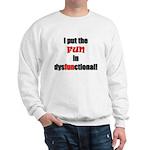 Dysfunctional Sweatshirt