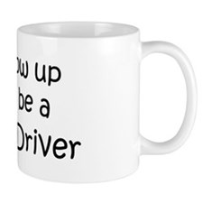 Grow Up Race Car Driver Mug