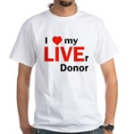 Live Liver Donor White T-Shirt