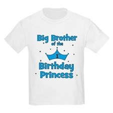ofthebirthdayprincess_bigbrother T-Shirt