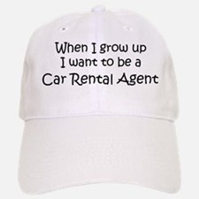 Grow Up Car Rental Agent Baseball Baseball Cap