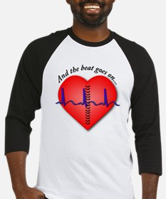 The Beat Goes On Baseball Jersey