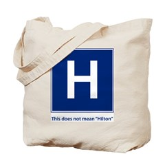 This is Not the Hilton Tote Bag
