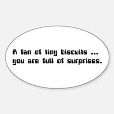 IT Crowd - A fan of tiny biscuits... Decal