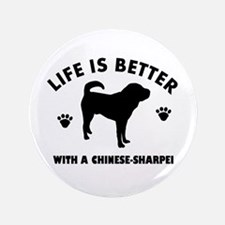"Chinese Sharpie Breed Design 3.5"" Button"
