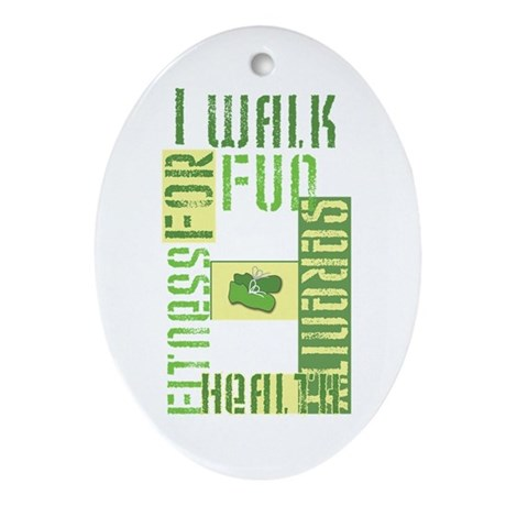 I Walk for Fun... Ornament (Oval)