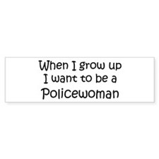 Grow Up Policewoman Bumper Car Sticker