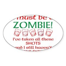 Zombie Shots Decal