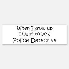 Grow Up Police Detective Bumper Bumper Bumper Sticker