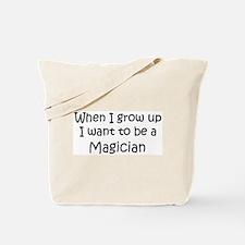 Grow Up Magician Tote Bag