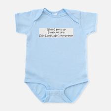 Grow Up Sign Language Interpr Infant Creeper