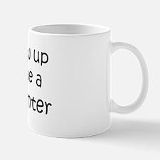 Grow Up Screen Printer Mug