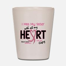 Miss With All My Heart Breast Cancer Shot Glass