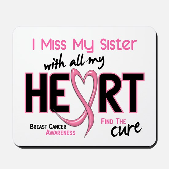Miss With All My Heart Breast Cancer Mousepad