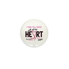 Miss With All My Heart Breast Cancer Mini Button (