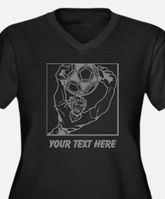 Soccer Goal Keeper and Text. Women's Plus Size V-N
