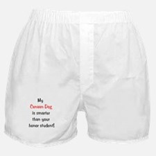 My Canaan Dog is smarter... Boxer Shorts