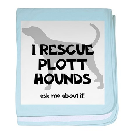 I RESCUE Plott Hounds baby blanket