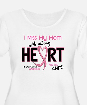 Miss My Mom With All My Heart Breast Cancer Women'