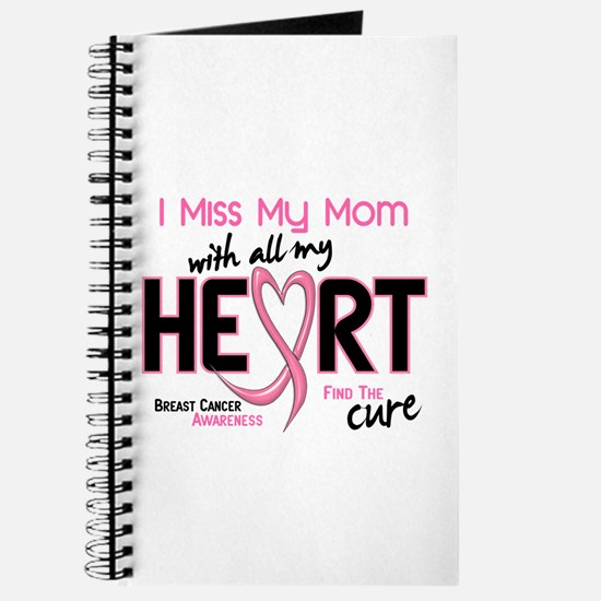 Miss My Mom With All My Heart Breast Cancer Journa