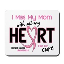 Miss My Mom With All My Heart Breast Cancer Mousep