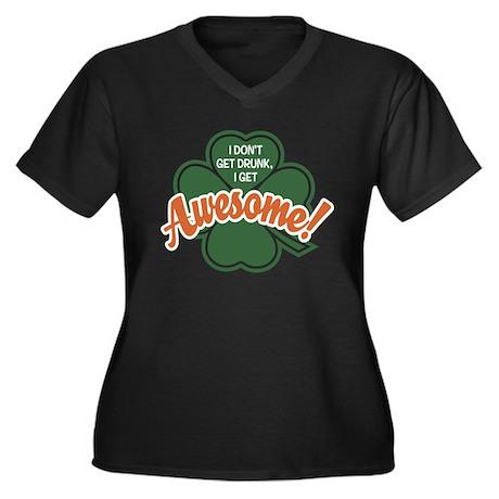 I Get Awesome Women's Plus Size V-Neck Dark T-Shir