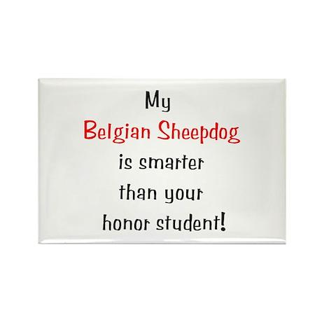 My Belgian Sheepdog is smarter... Rectangle Magnet