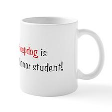 My Belgian Sheepdog is smarter... Mug