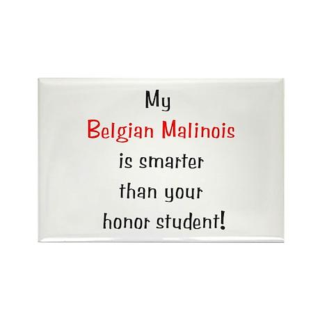 My Belgian Malinois is smarter... Rectangle Magnet