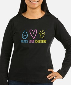 peace, love, chickens T-Shirt
