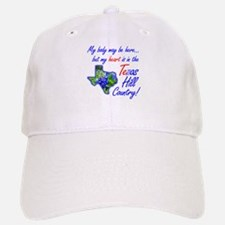 But My Heart's In the Texas Hill Country! Cap